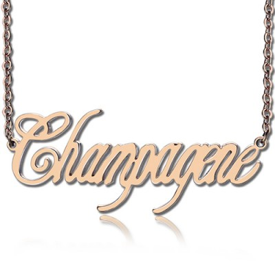 Solid Rose Gold Personalized Champagne Font Name Necklace - Handmade By AOL Special