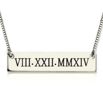 Custom Roman Numeral Bar Necklace Sterling Silver - Handmade By AOL Special